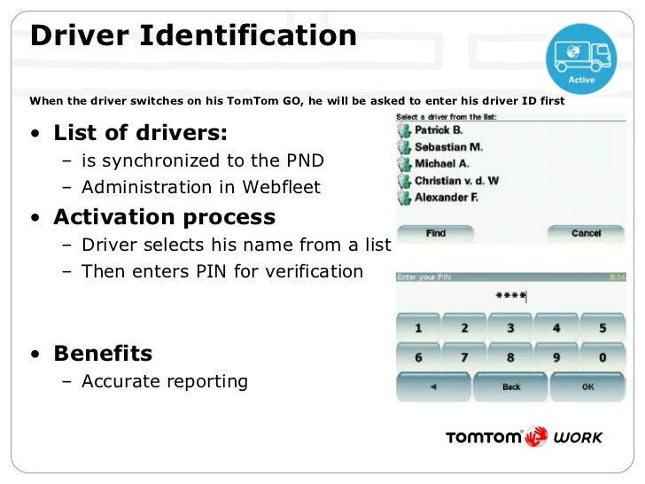 <ul><li>List of drivers: </li></ul><ul><ul><li>is synchronized to the PND </li></ul></ul><ul><ul><li>Administration in Web...