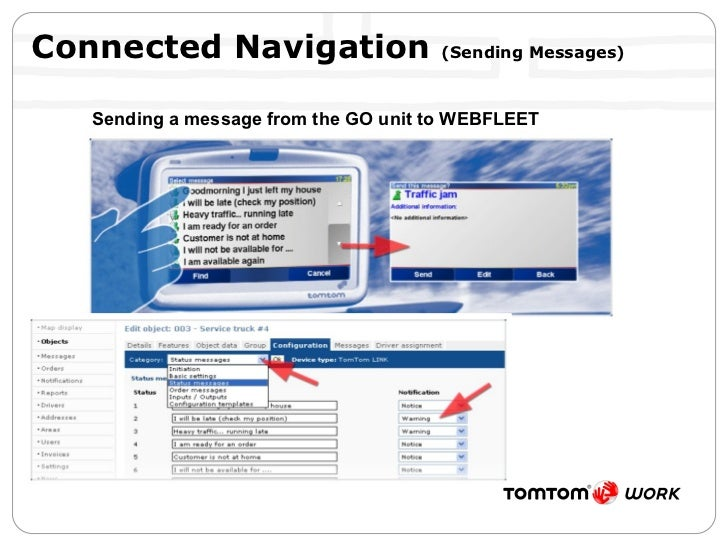 Connected Navigation  (Sending Messages) Sending a message from the GO unit to WEBFLEET