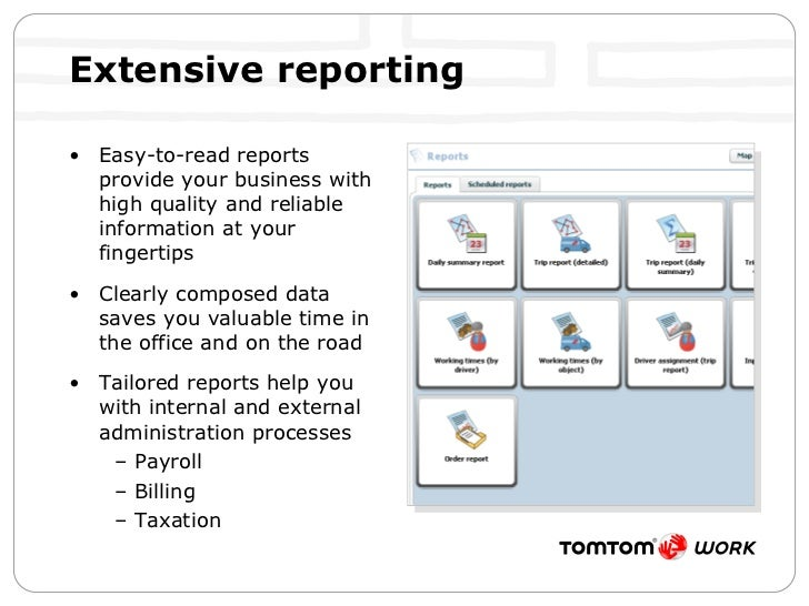 Extensive reporting <ul><li>Easy-to-read reports provide your business with high quality and reliable information at your ...