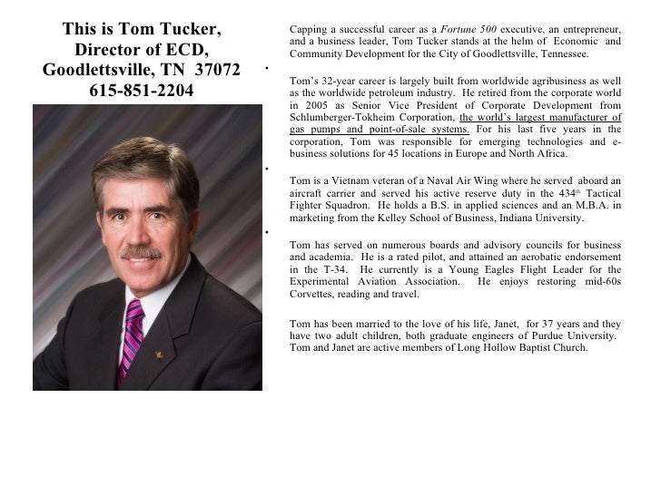 This is Tom Tucker, Director of ECD, Goodlettsville, TN  37072 615-851-2204 <ul><li>Capping a successful career as a  Fort...