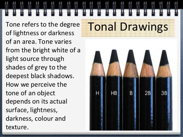 Tonal DrawingsTone refers to the degree of lightness or darkness of an area. Tone varies from the bright white of a light ...