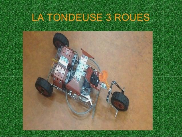 La tondeuse trois roues - Tondeuse 3 roues ...