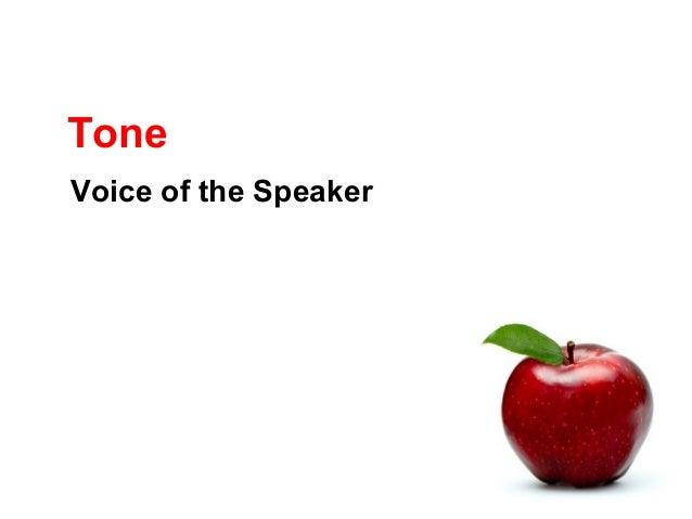 Tone Voice of the Speaker