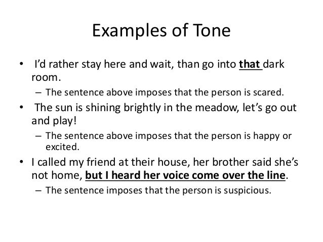 different types of tones in writing In literature, tone is the attitude or approach that the author takes toward the work's central theme or subject works of literature can have many different types of.