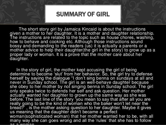 analysis of girl by jamaica kincaid Both girl, by jamaica kincaid, and the werewolf, by angela carter are the  stories concerning about women position therefore, in this essay, i am going to.