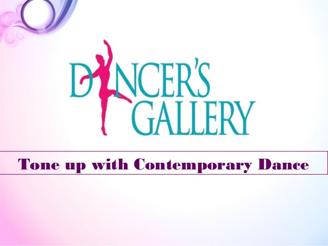 Tone up with Contemporary Dance