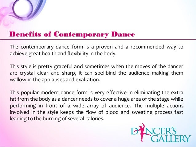 The contemporary dance form is a proven and a recommended way to achieve great health and flexibility in the body. This st...