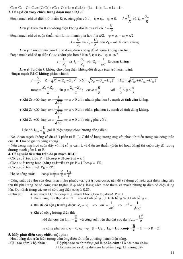 11 - C// = C1 + C2; Cnt = (C1C2) : (C1 + C2); L// = (L1L2) : (L1 + L2); Lnt = L1 + L2. 3. Dòng điện xoay chiều trong đoạn ...