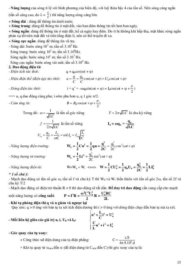 15 - Năng lượng của sóng tỉ lệ với bình phương của biên độ, với luỹ thừa bậc 4 của tần số. Nên sóng càng ngắn (tần số càng...
