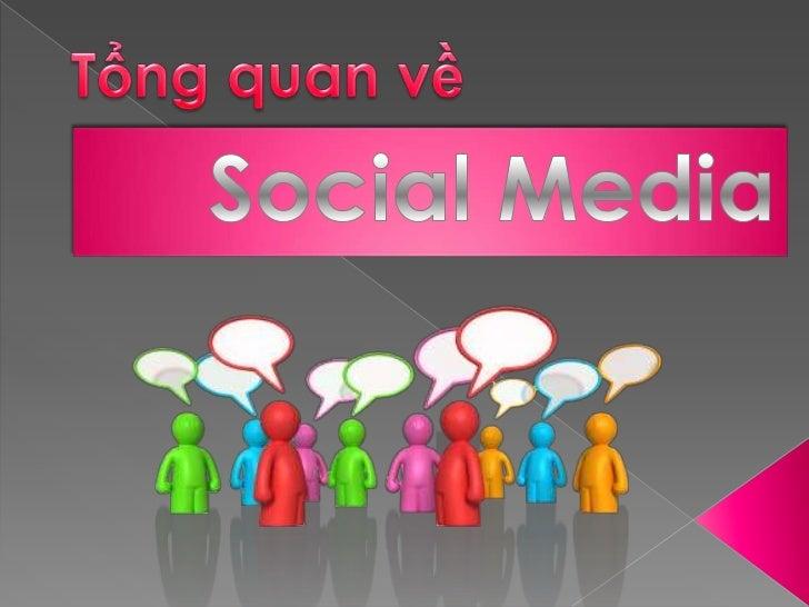 Tổng quan về Social Media