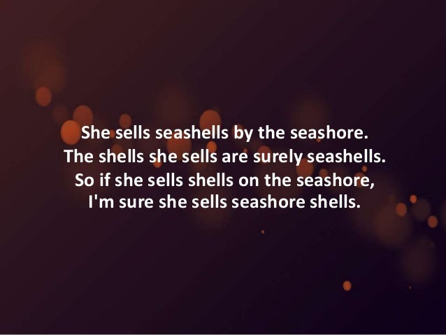 she sells seashells by the seashore full version