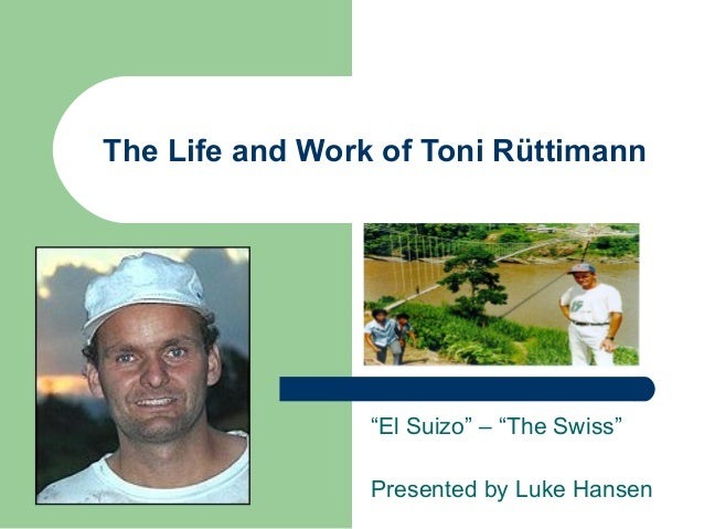 "The Life and Work of Toni Rüttimann ""El Suizo"" – ""The Swiss"" Presented by Luke Hansen"