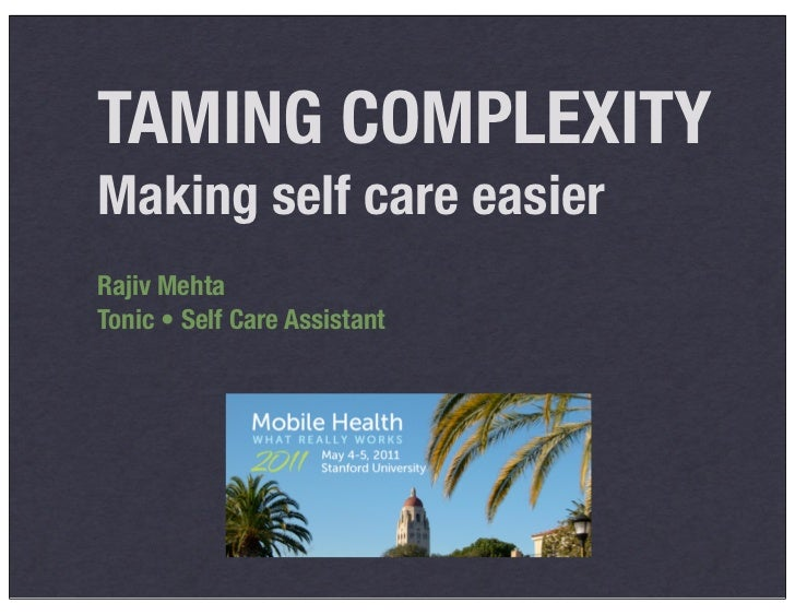TAMING COMPLEXITYMaking self care easierRajiv MehtaTonic • Self Care Assistant