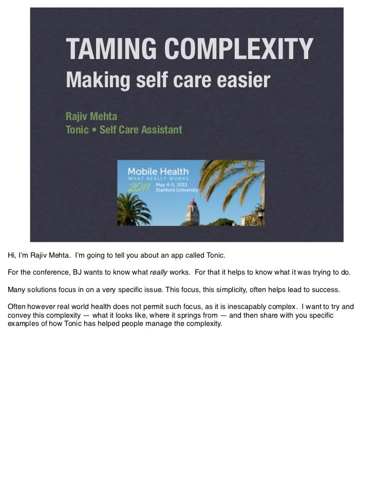 TAMING COMPLEXITY                  Making self care easier                  Rajiv Mehta                  Tonic • Self Care...