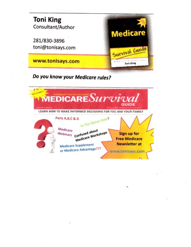 Toni King  Consultant/Author  281/830-3896 toni@tonisays.com www.tonisays.com Do you know your Medicare rules? Confua«a7  ...