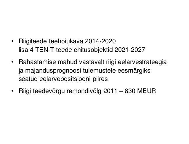"""Tõnis Tagger """"Maanteeameti ehitusobjektide visioon 2030. Betoonkatendi tasuvuse aspektid"""" Slide 2"""