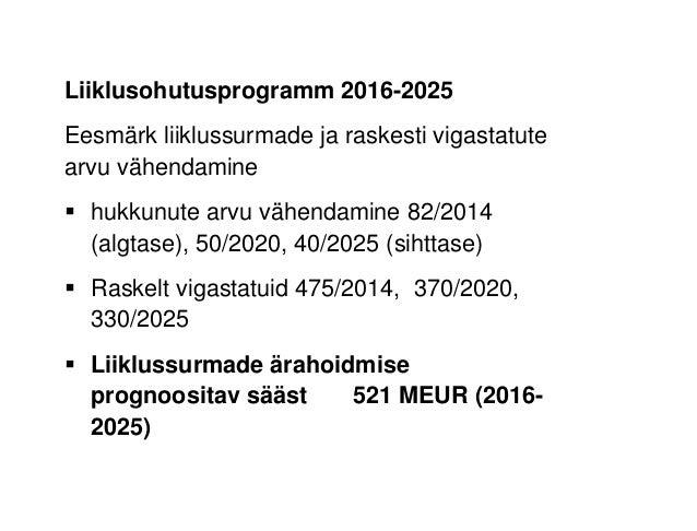 """Tõnis Tagger """"Maanteeameti ehitusobjektide visioon 2030. Betoonkatendi tasuvuse aspektid"""" Slide 3"""
