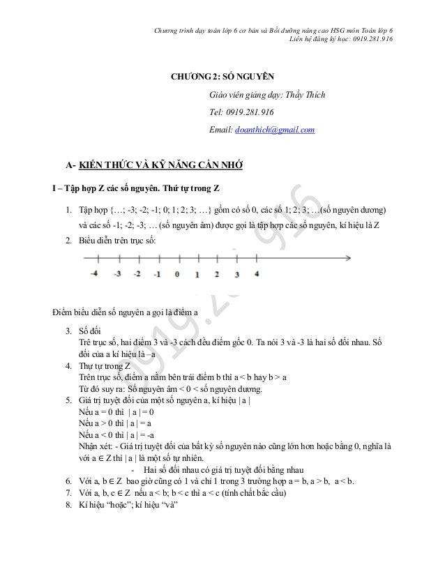 Chương trình dạy toán lớp 6 cơ bản và Bồi dưỡng nâng cao HSG môn Toán lớp 6 Liên hệ đăng ký học: 0919.281.916 CHƯƠNG 2: SỐ...