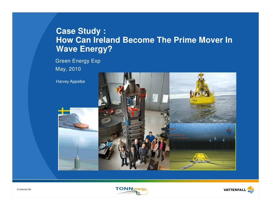 Case Study :                   How Can Ireland Become The Prime Mover In                   Wave Energy?                   ...