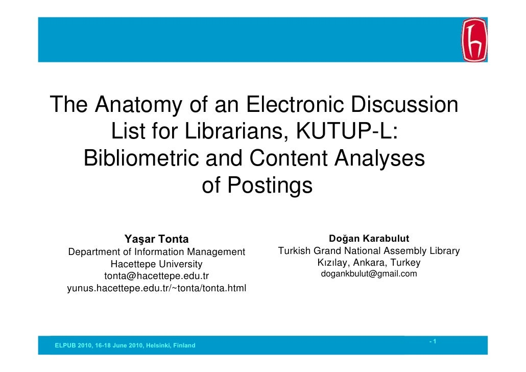 The Anatomy of an Electronic Discussion      List for Librarians, KUTUP-L:   Bibliometric and Content Analyses            ...