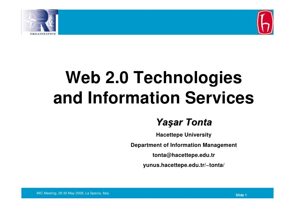 Web 2.0 Technologies           and Information Services                                                         Yaşar Tont...