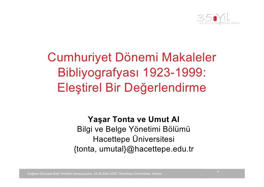 Cumhuriyet Dönemi Makaleler               Bibliyografyası 1923-1999:               Eleştirel Bir Değerlendirme            ...