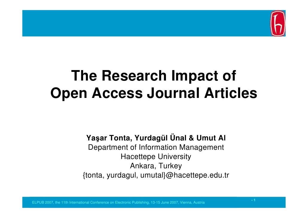 The Research Impact of           Open Access Journal Articles                                 Yaşar Tonta, Yurdagül Ünal &...