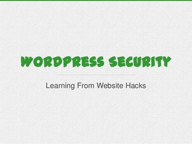 WordPress Security Learning From Website Hacks
