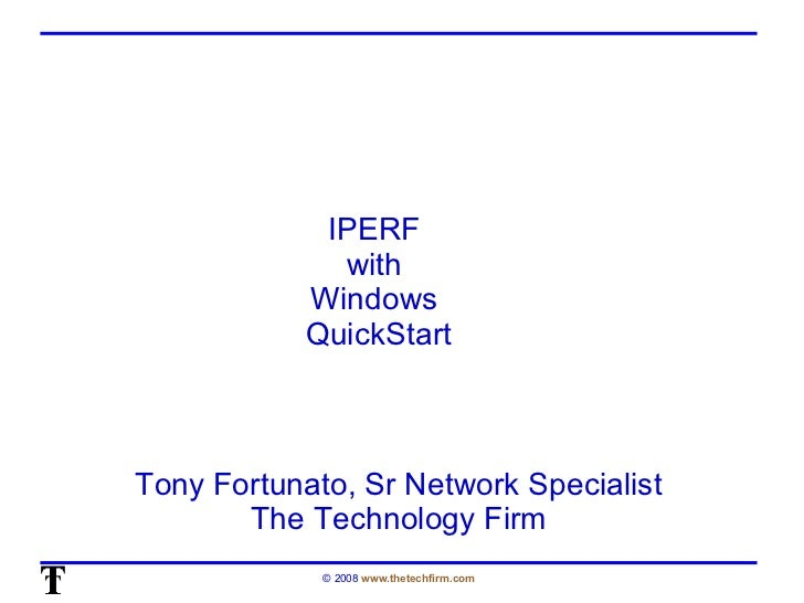 OSTU - Quickstart Guide for IPERF (by Tony Fortunato)
