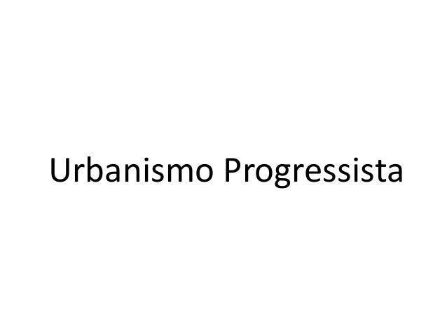 Urbanismo Progressista
