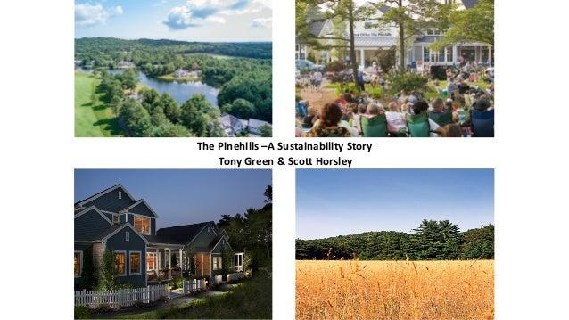 ThePinehills–ASustainabilityStory TonyGreen&ScottHorsley