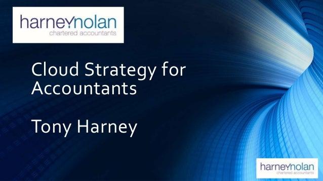 SURF Cloud Strategy for Accountants Tony Harney
