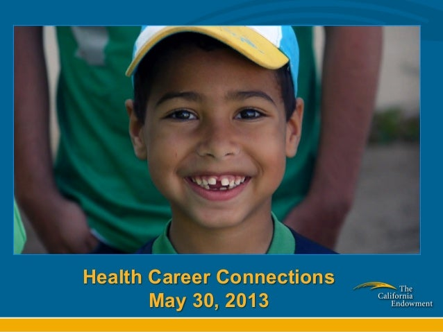 Health Career ConnectionsMay 30, 2013