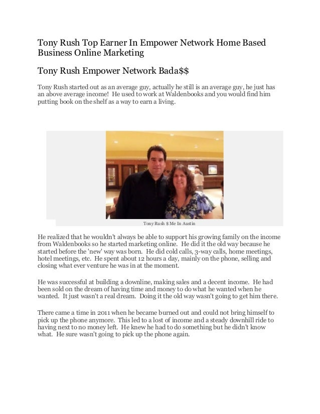 Tony Rush Top Earner in Empower Network Home Based Business Online Ma…
