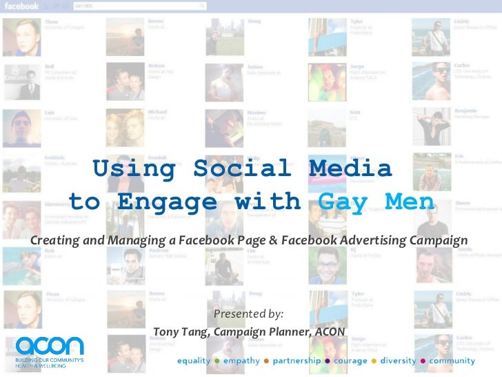 Using Social Media     to Engage with Gay MenCreating and Managing a Facebook Page & Facebook Advertising Campaign        ...