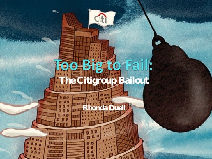 The Citigroup Bailout Rhonda Duell