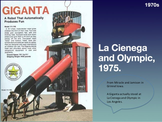 • La  Cienega  and   Olympic,  1975   1970s   From  Miracle  and  Jamison  in   Grinnel  Iowa....