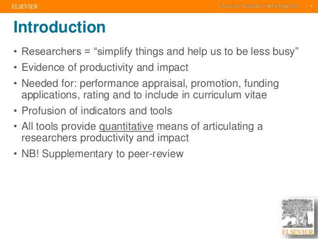 """    3    3  Introduction  • Researchers = """"simplify things and help us to be less busy""""  • Evidence of productivity and im..."""