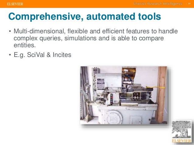     30    30  Comprehensive, automated tools  • Multi-dimensional, flexible and efficient features to handle  complex quer...