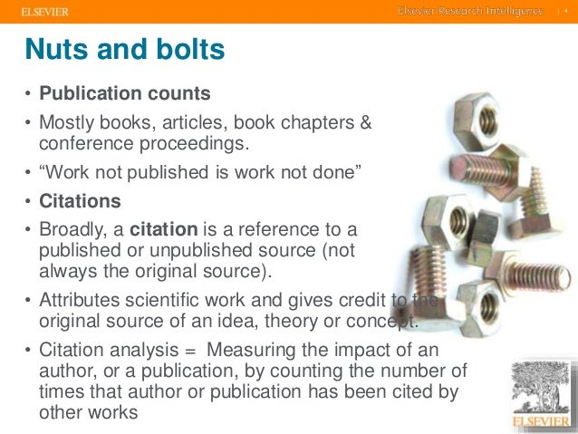 """    4    4  Nuts and bolts  • Publication counts  • Mostly books, articles, book chapters &  conference proceedings.  • """"W..."""