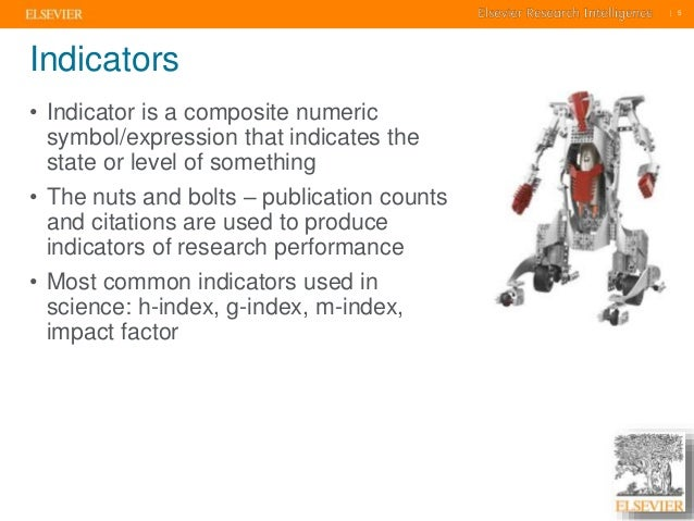    5    5  Indicators  • Indicator is a composite numeric  symbol/expression that indicates the  state or level of someth...