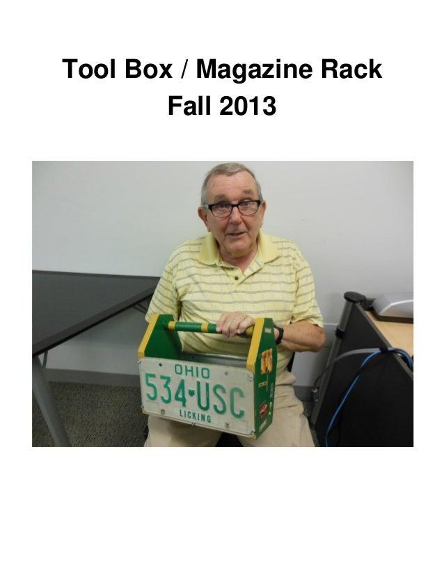 Tool Box / Magazine Rack Fall 2013