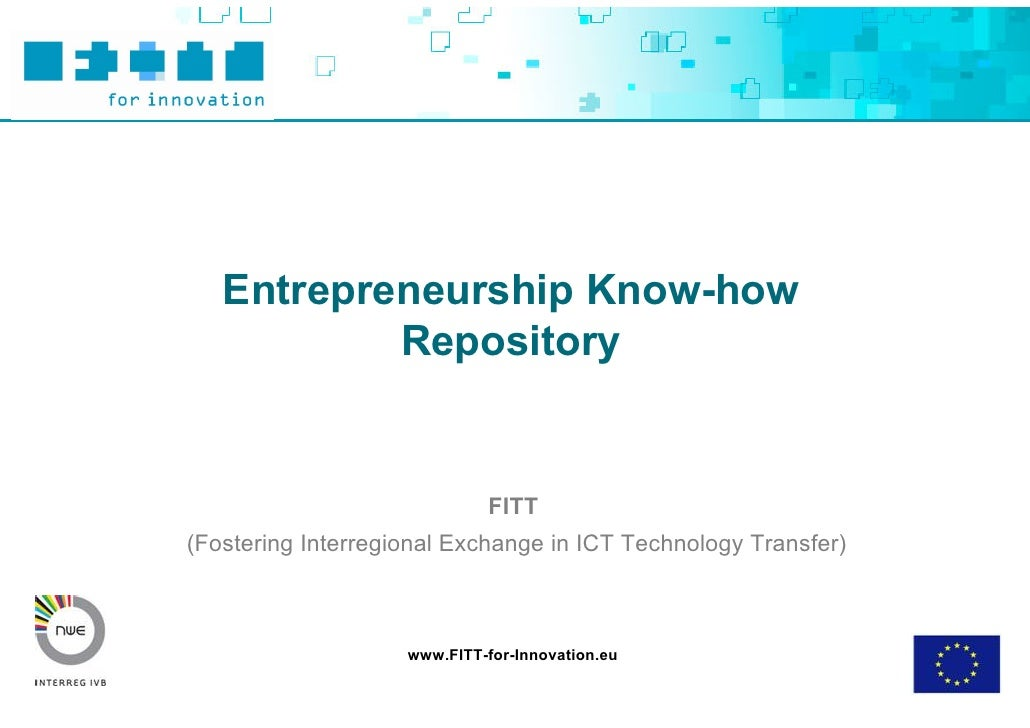 Entrepreneurship Know-how            Repository                                FITT (Fostering Interregional Exchange in I...