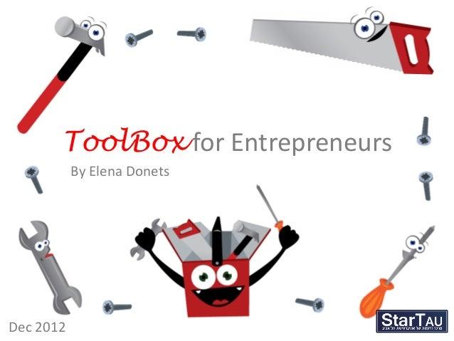 ToolBox for Entrepreneurs           By Elena DonetsDec 2012