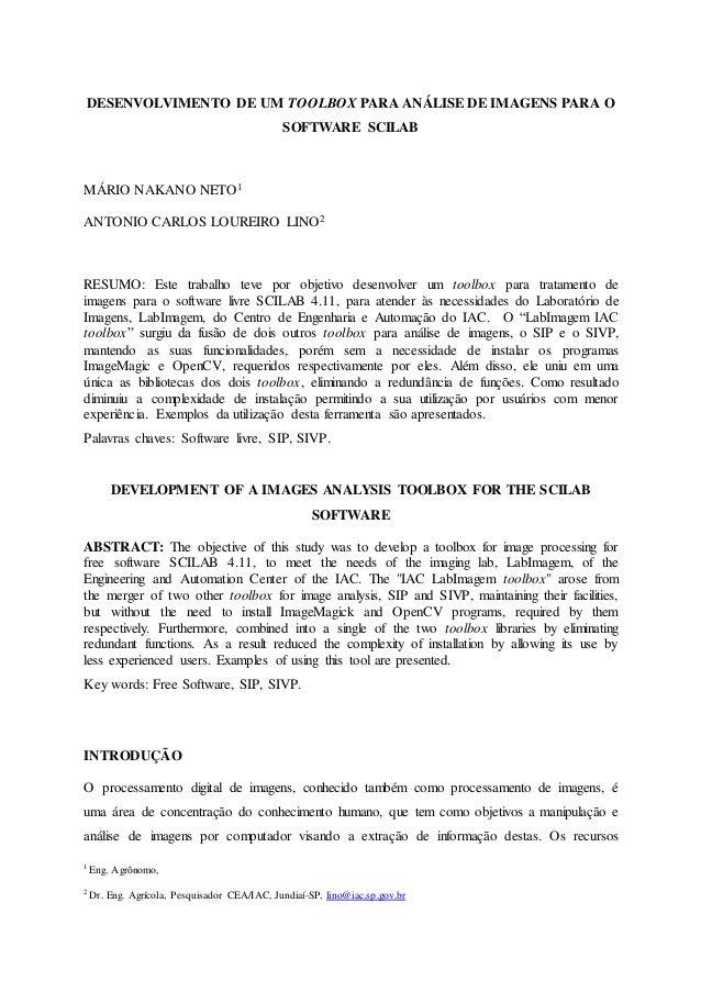 1 Eng. Agrônomo, 2 Dr. Eng. Agrícola, Pesquisador CEA/IAC, Jundiaí-SP, lino@iac.sp.gov.br DESENVOLVIMENTO DE UM TOOLBOX PA...