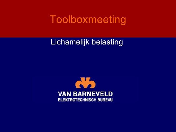 ToolboxmeetingLichamelijk belasting
