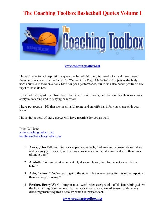 The Coaching Toolbox Basketball Quotes Volume I  www.coachingtoolbox.net I have always found inspirational quotes to be he...