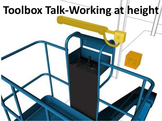 Toolbox Talk-Working at height