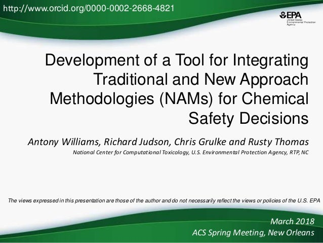 Development of a Tool for Integrating Traditional and New Approach Methodologies (NAMs) for Chemical Safety Decisions Anto...