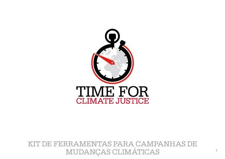 Kit de ferramentas para campanhas de          Mudanças Climáticas          1
